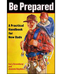 BE PREPARED HANDBOOK FOR NEW DADS