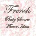 Paris French Baby Shower Theme Ideas