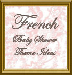 French Baby Shower Theme Ideas for a Baby Girl