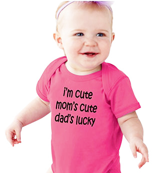 Funny I'm cute mom's cute dad's lucky baby onesie
