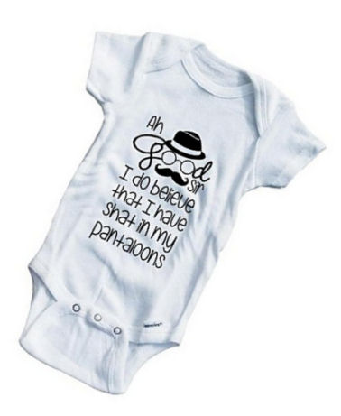 Funny Ah good sir I believe I have shat my pantaloons baby onesie for a boy or girl.  British saying quote.