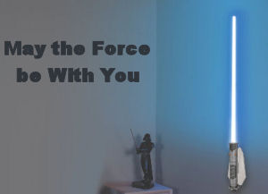 May the Force Be With You Star Wars vinyl decal wall quote