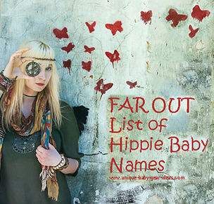 List of unique cool earthy unique bohemian baby hippie names for boys or girls