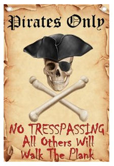Jolly Roger Pirate theme no trespassing wall sign