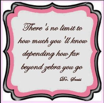 Dr Seuss baby zebra quote